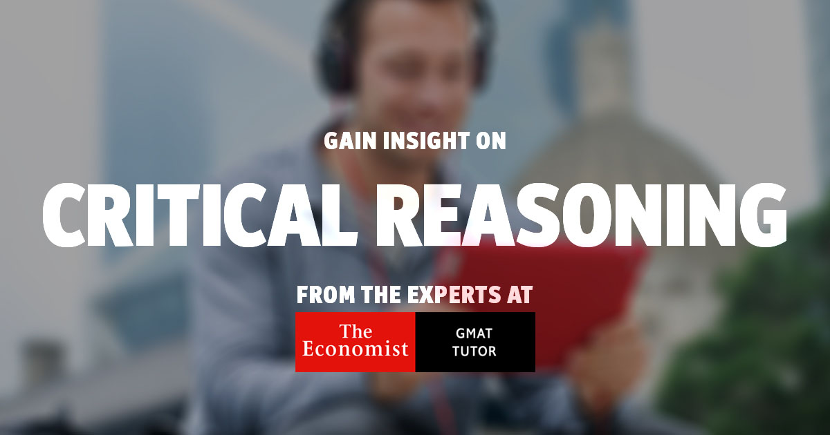 Three tips to improve your GMAT Critical Reasoning performance