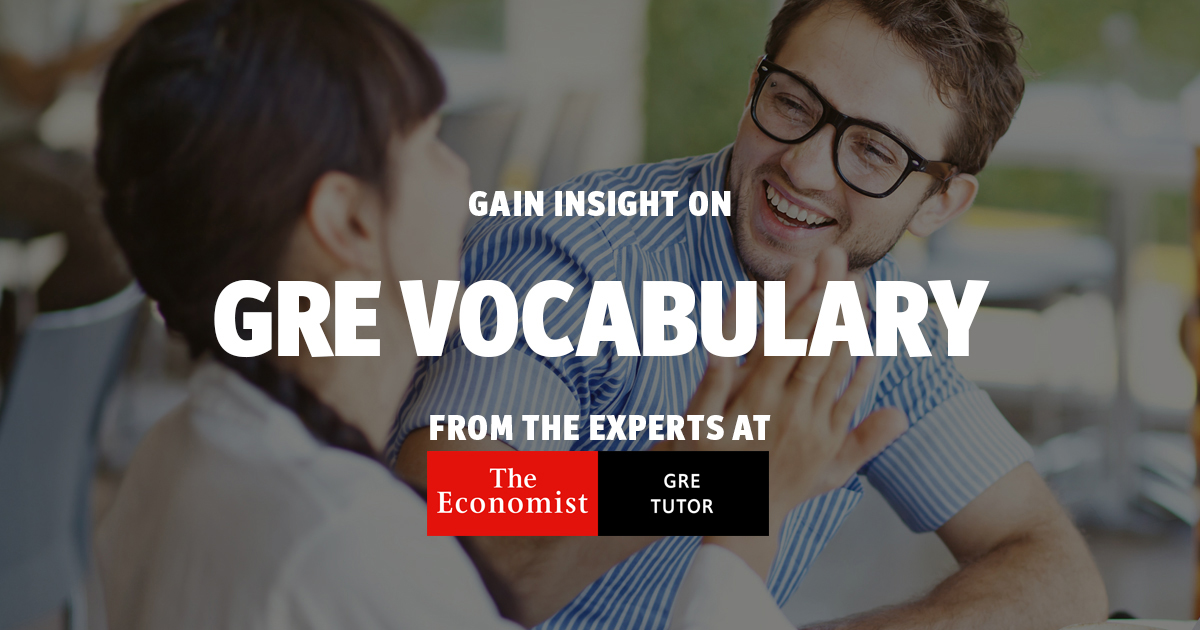 Most common GRE vocabulary: A list organized by difficulty