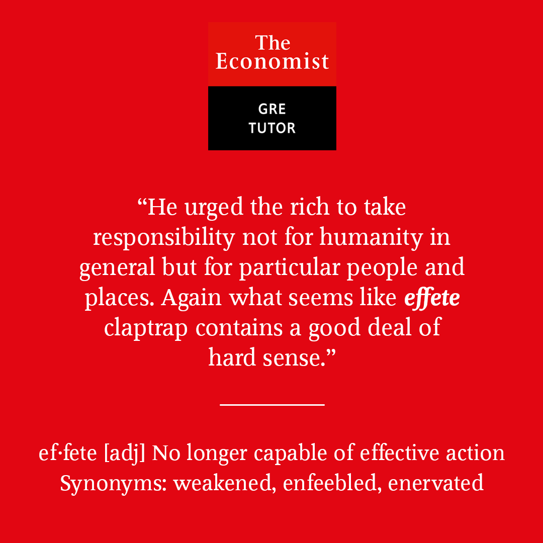 Effete - GRE Vocabulary word for Aug 10st 20109